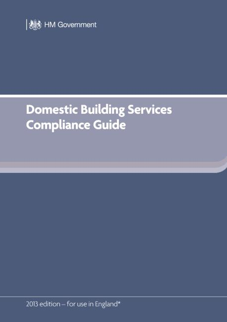 Domestic Building Services Compliance Guide (for Part L 2013 edition): 1st Edition (Paperback) book cover