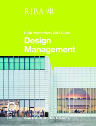 Design Management: RIBA Plan of Work 2013 Guide book cover