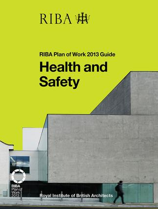 Health and Safety: RIBA Plan of Work 2013 Guide book cover