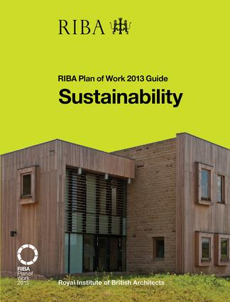 Sustainability: RIBA Plan of Work 2013 Guide book cover
