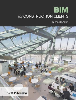 BIM for Construction Clients: 1st Edition (Paperback) book cover