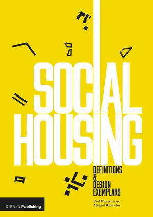 Social Housing: Definitions and Design Exemplars book cover