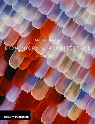 Biomimicry in Architecture: 2nd Edition (Hardback) book cover