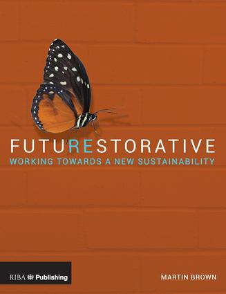 FutuREstorative: Working Towards a New Sustainability book cover