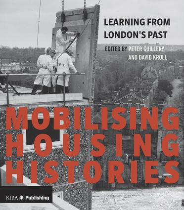 Mobilising Housing Histories: Learning from London's Past for a Sustainable Future book cover