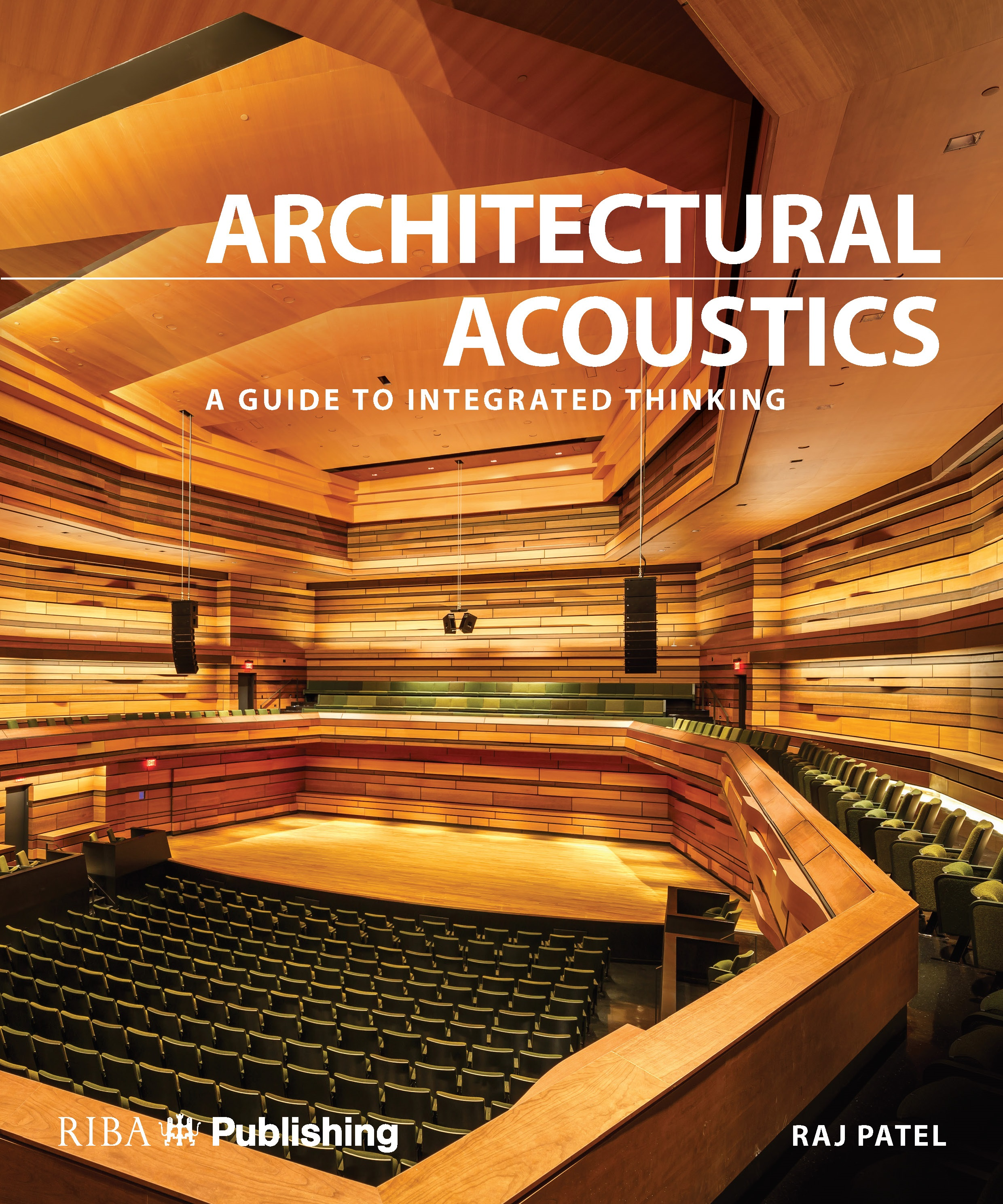 Architectural Acoustics: A guide to integrated thinking book cover