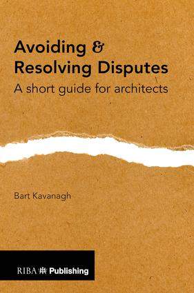 Avoiding and Resolving Disputes: A Short Guide for Architects book cover