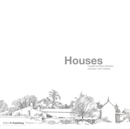 Houses : Created by Peter Aldington