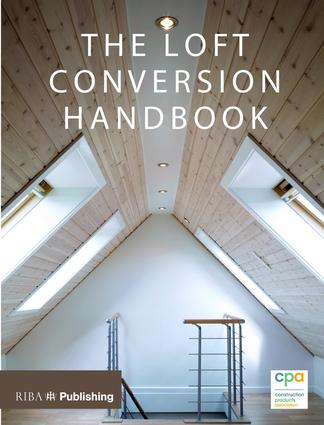 Loft Conversion Handbook: 1st Edition (Paperback) book cover