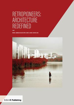 Retropioneers: Architecture Redefined (Paperback) book cover