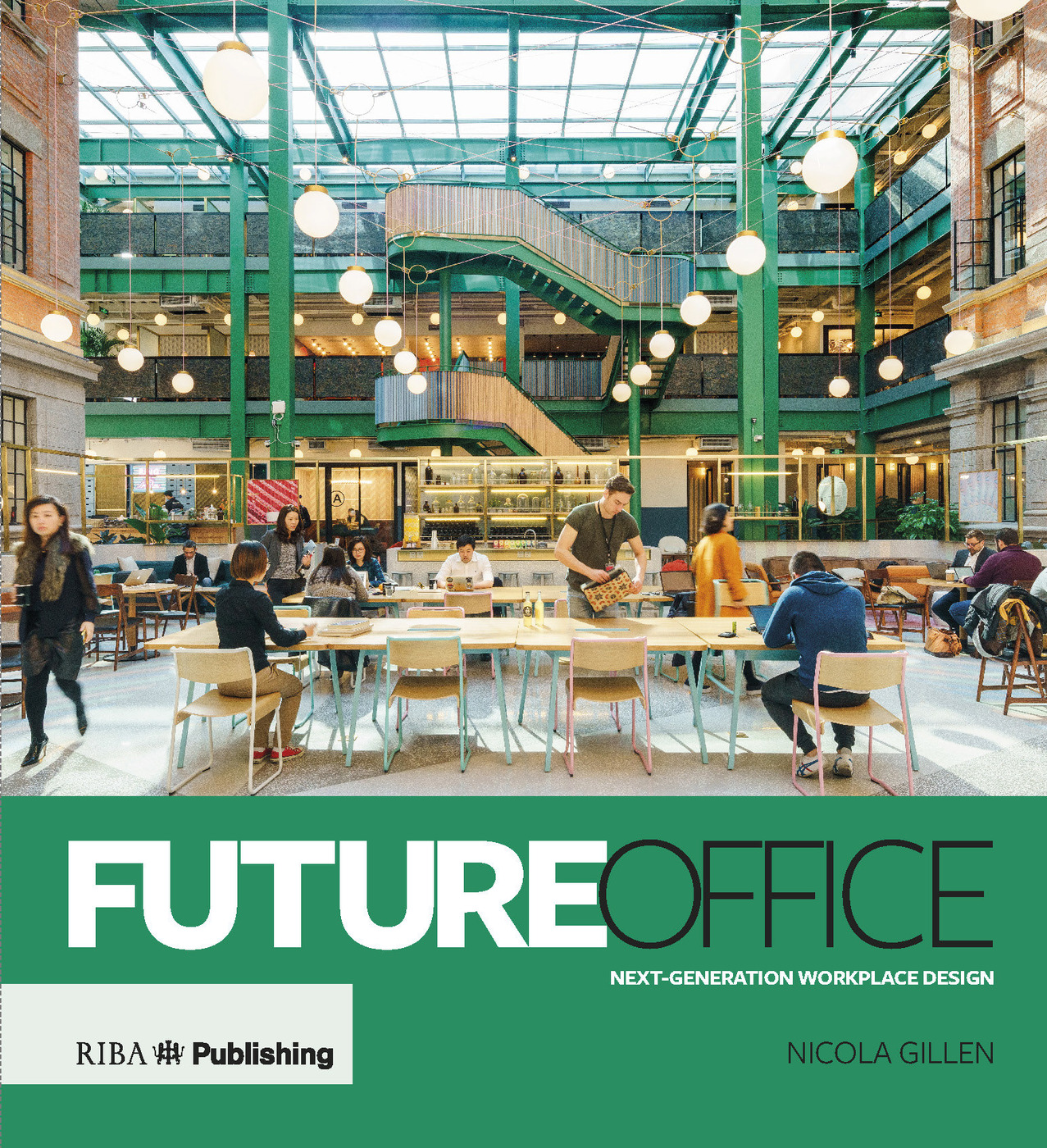 Future Office: Next-generation workplace design book cover
