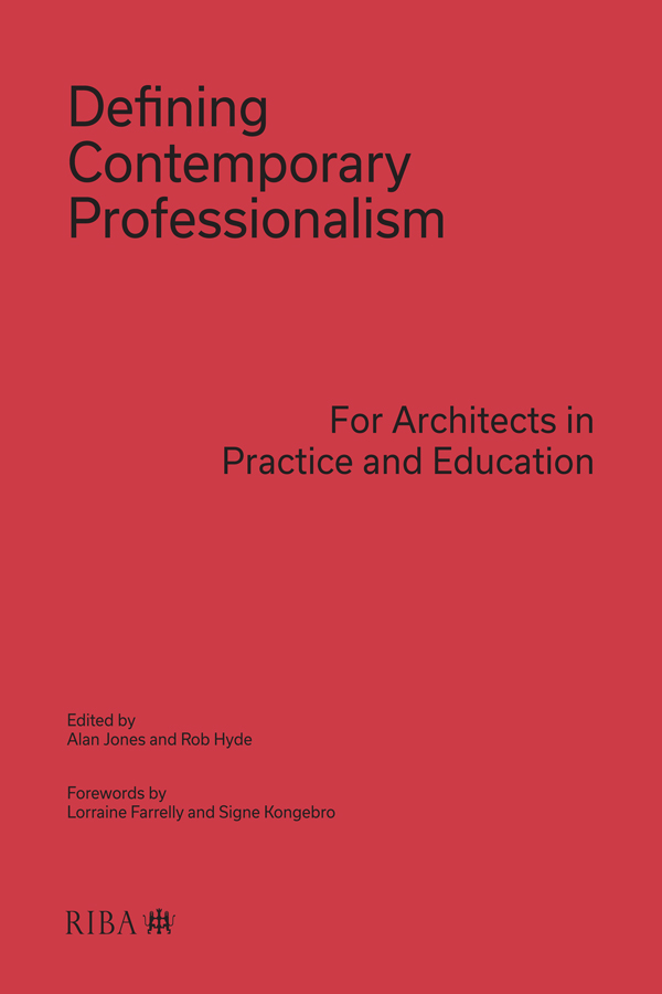Defining Contemporary Professionalism (missing jacket): For Architects in Practice and Education book cover
