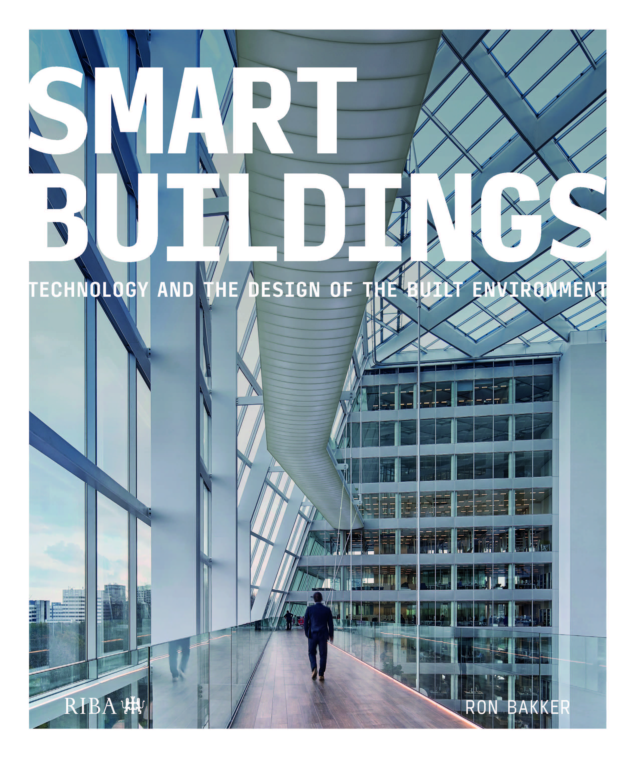 Smart Buildings: Technology and the Design of the Built Environment book cover