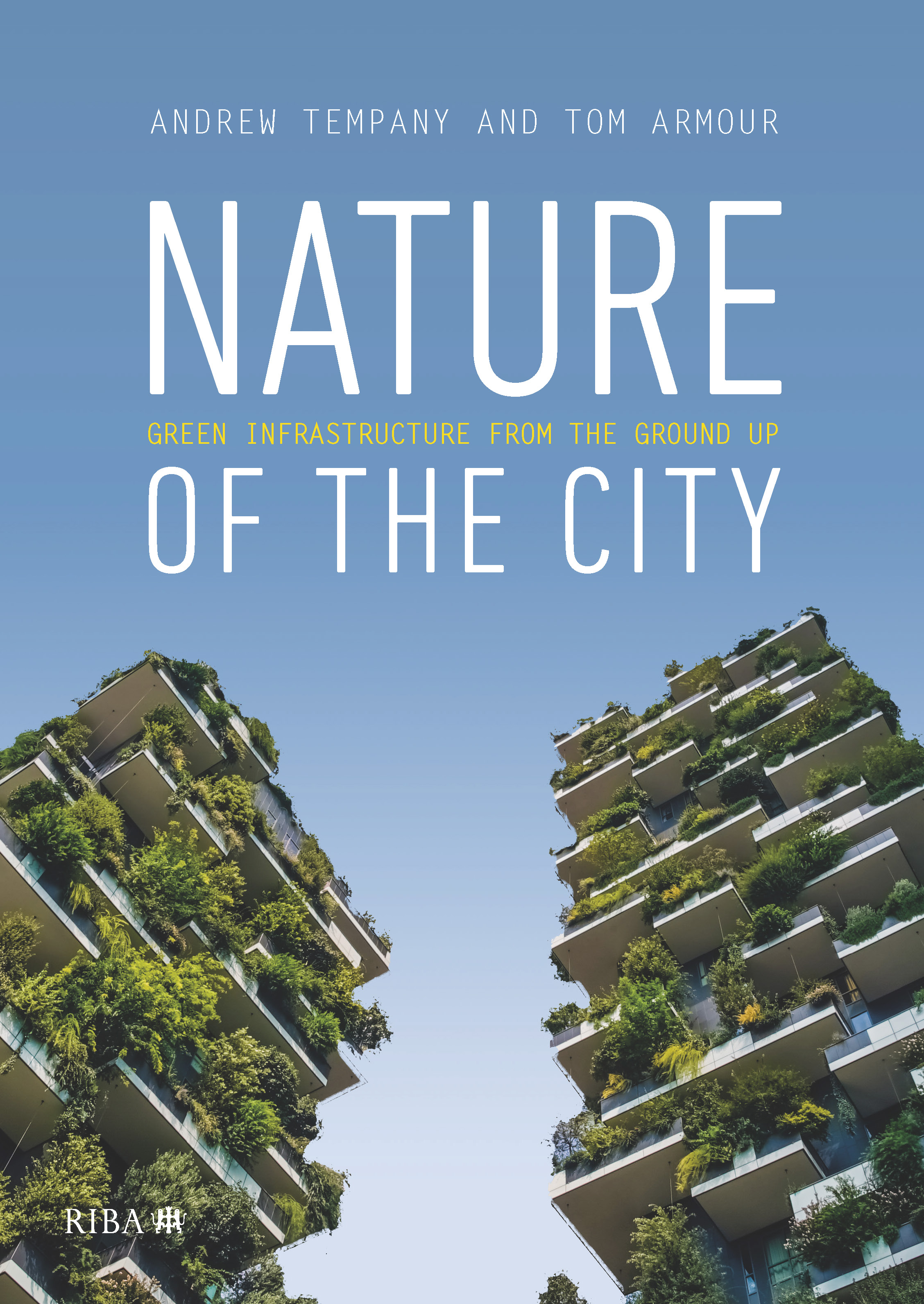 Nature of the City: Green Infrastructure from the Ground Up book cover