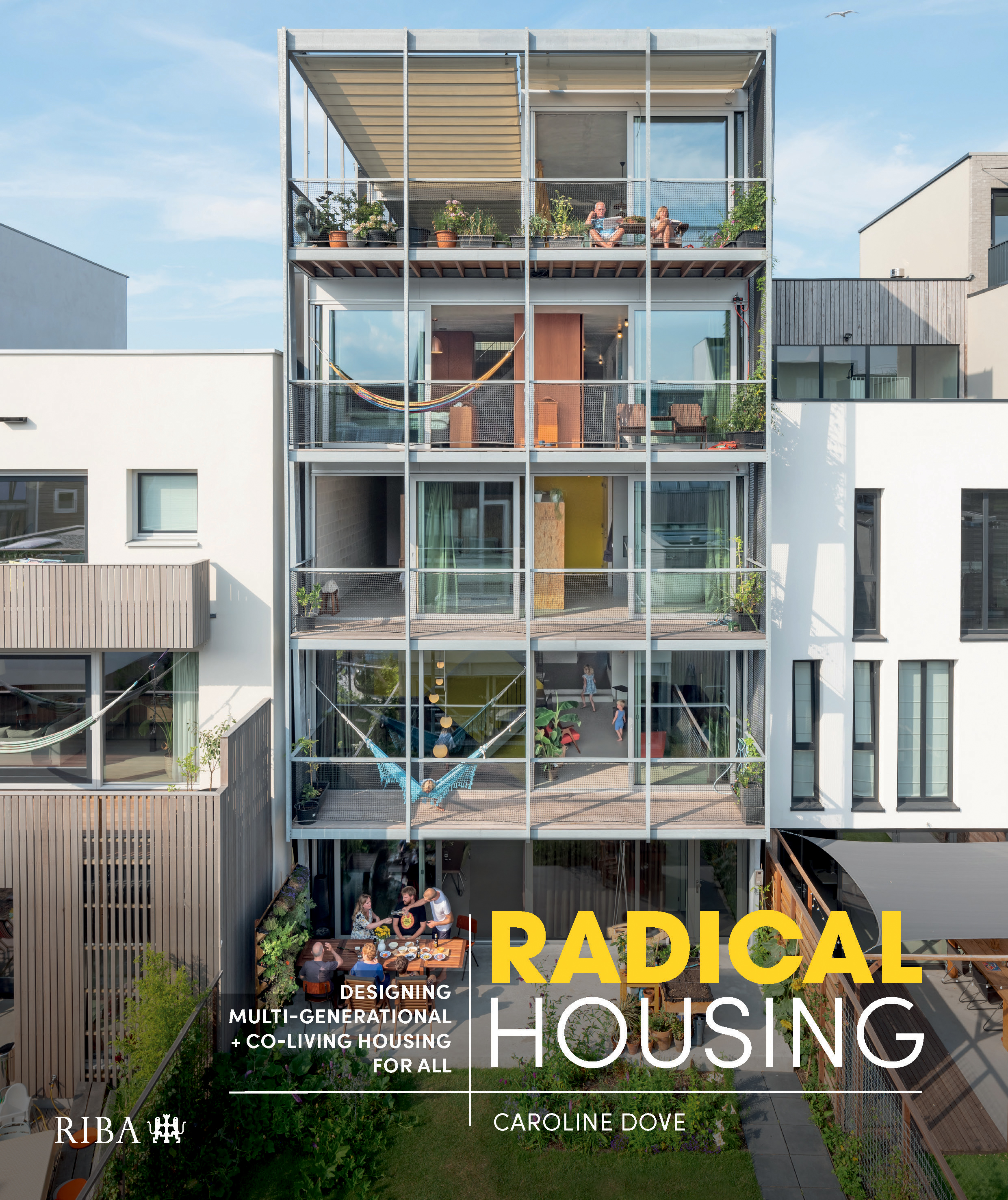 Radical Housing: Designing multi-generational and co-living housing for all book cover