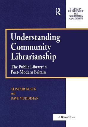 Understanding Community Librarianship: The Public Library in Post-Modern Britain book cover