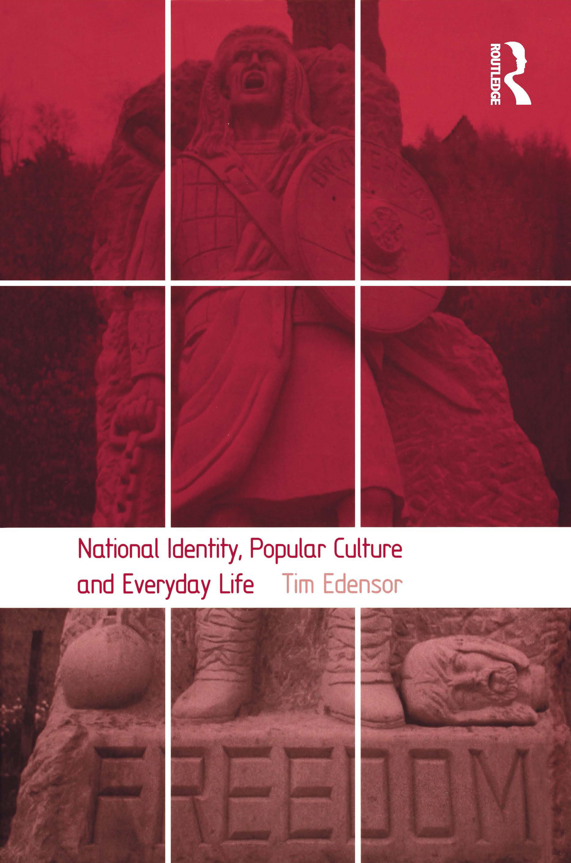 National Identity, Popular Culture and Everyday Life