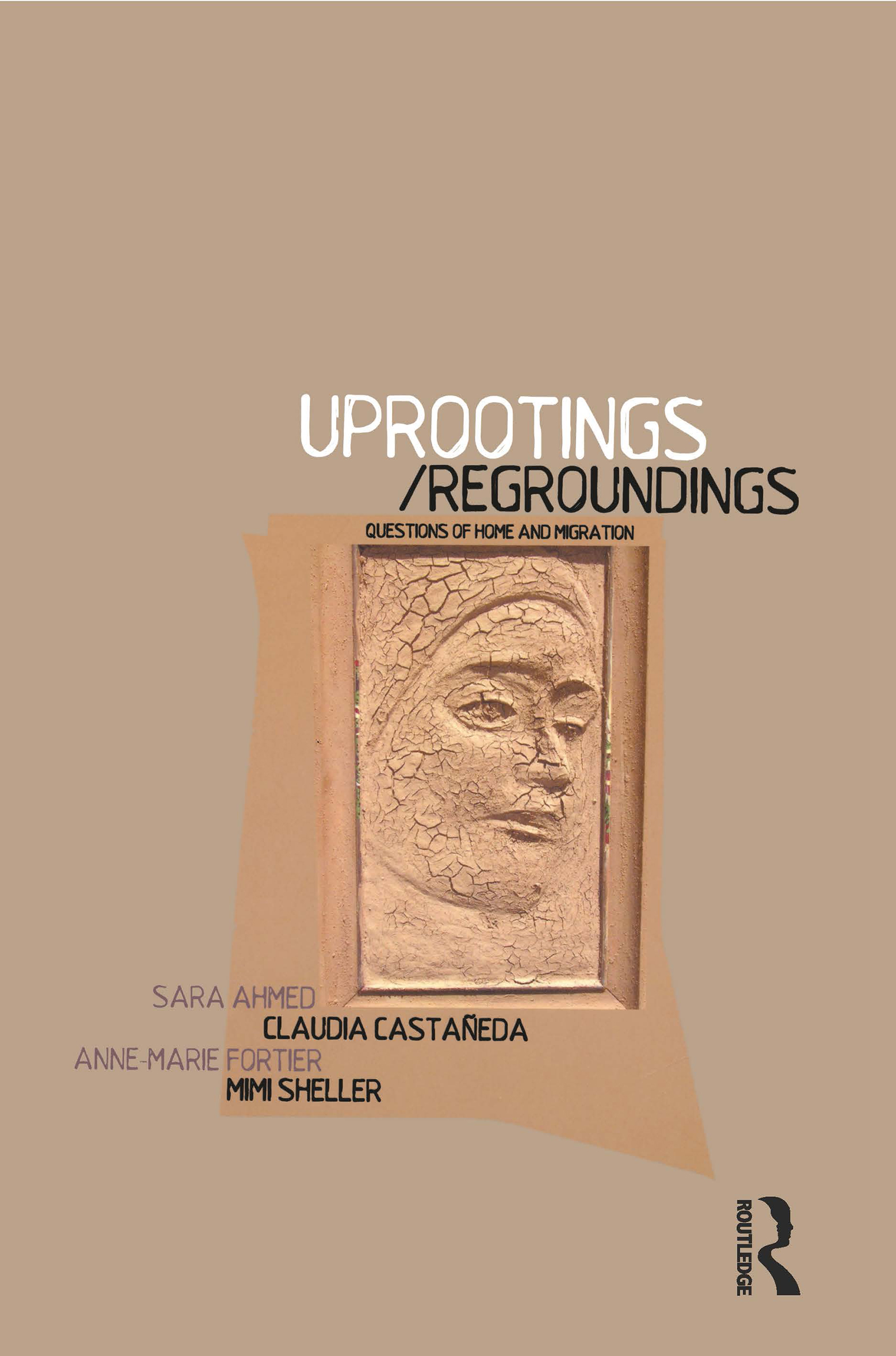 Uprootings/Regroundings