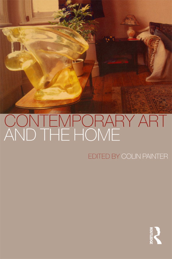 Contemporary Art and the Home