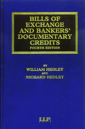 Bills of Exchange and Bankers' Documentary Credits: 4th Edition (Hardback) book cover