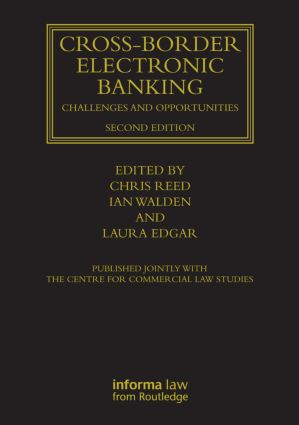 Cross-border Electronic Banking: Challenges and Opportunities, 2nd Edition (Hardback) book cover