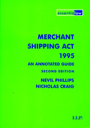 Merchant Shipping Act 1995: An Annotated Guide book cover