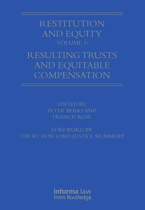 Restitution and Equity Volume 1: Resulting Trusts and Equitable Compensation: 1st Edition (Hardback) book cover