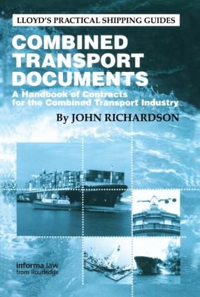Combined Transport Documents: A Handbook of Contracts for the Combined Transport Industry book cover