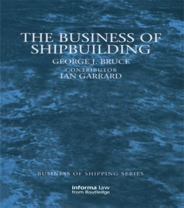 The Business of Shipbuilding
