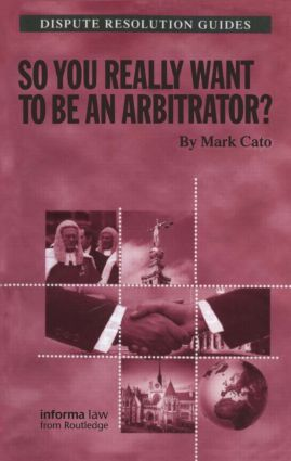 So you really want to be an Arbitrator? book cover
