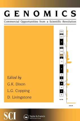 Genomics: commercial opportunities from a scientific revolution: 1st Edition (Paperback) book cover