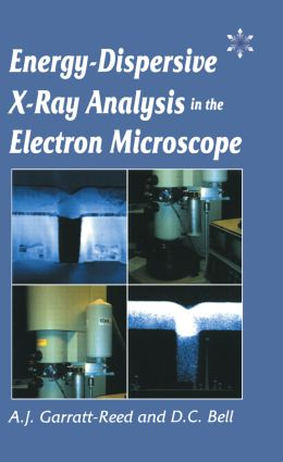 Energy Dispersive X-ray Analysis in the Electron Microscope: 1st Edition (Paperback) book cover