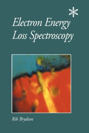 Electron Energy Loss Spectroscopy: 1st Edition (Paperback) book cover