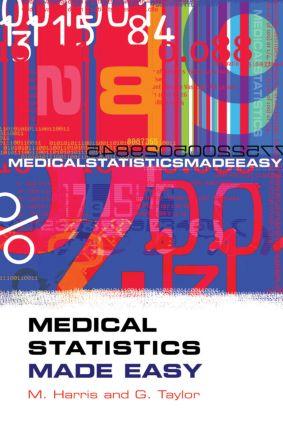 Medical Statistics Made Easy: 1st Edition (Hardback) book cover