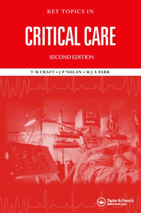 Key Topics in Critical Care, Second Edition: 2nd Edition (Hardback) book cover