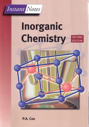 BIOS Instant Notes in Inorganic Chemistry: 2nd Edition (Paperback) book cover