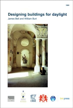 Designing Buildings for Daylight: (BR 288), 1st Edition (Paperback) book cover