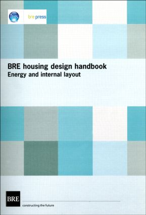 BRE Housing Design Handbook: Energy and Internal Layout (BR 253), 1st Edition (Hardback) book cover