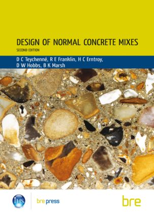 Design of Normal Concrete Mixes: (BR 331), 2nd Edition (Paperback) book cover