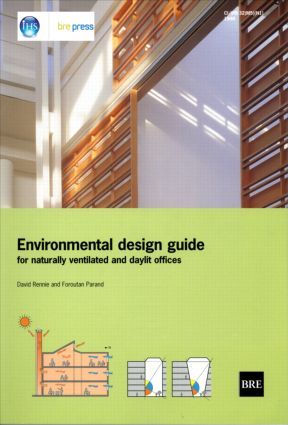 Environmental Design Guide for Naturally Ventilated and Daylit Offices: (BR 345), 1st Edition (Paperback) book cover