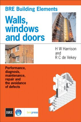 Walls, Windows and Doors: Performance, Diagnosis, Maintenance, Repair and the Avoidance of Defects (BR 352), 1st Edition (Paperback) book cover