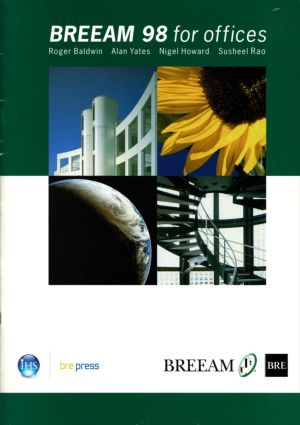 BREEAM 98 for Offices: An Environmental Assessment Method for Office Buildings (BR 350) book cover