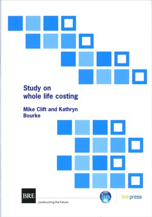 Study on Whole Life Costing: (BR 367), 1st Edition (Paperback) book cover