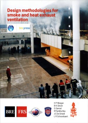 Design Methodologies for Smoke and Heat Exhaust Ventilation: (BR 368) (Paperback) book cover
