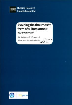 Avoiding the Thaumasite Form of Sulfate Attack: Two-Year Report (BR 385), 1st Edition (Paperback) book cover