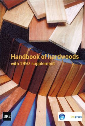Handbook of Hardwoods: With 1997 Supplement (BR 400), 2nd Edition (Paperback) book cover