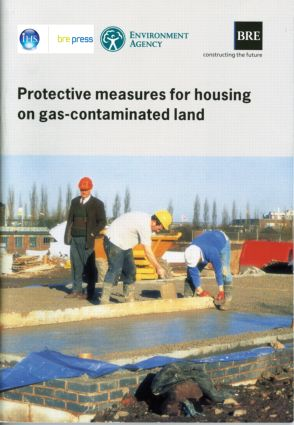 Protective Measures for Housing on Gas-contaminated Land: (BR 414), 1st Edition (Paperback) book cover
