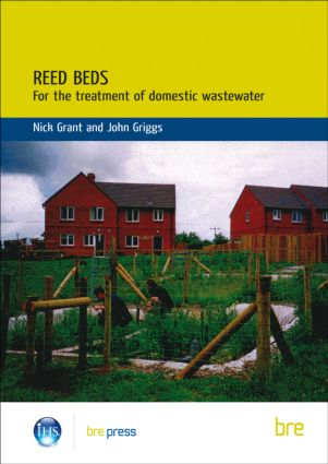 Reed Beds: For the Treatment of Domestic Wastewater (BR 420), 1st Edition (Paperback) book cover