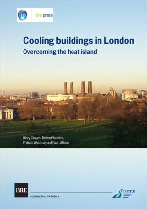 Cooling Buildings in London: Overcoming the Heat Island (BR 431) (Paperback) book cover