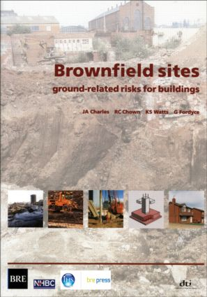 Brownfield Sites: Ground-related Risks for Buildings (BR 447), 1st Edition (Paperback) book cover